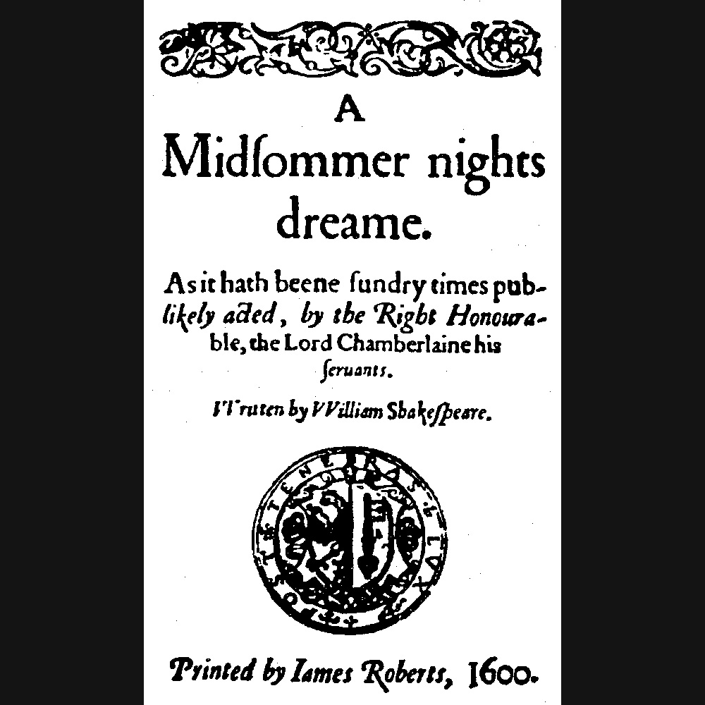 (A Midsommer nights dreame, Faksimile von 1600)