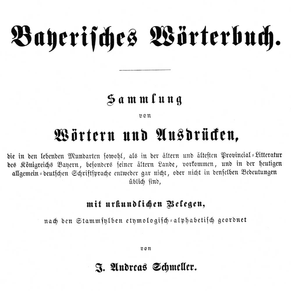 (Title page of Andreas Schmeller's ›Bavarian Dictionary‹)